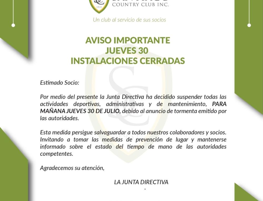 INSTALACIONES CERRADAS JUEVES 30 DE JULIO 2020